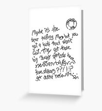 Maybe It's The Beer Talking - White  Greeting Card