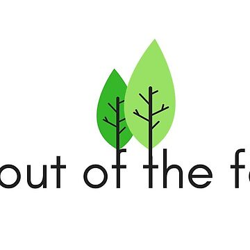 Stay Out Of The Forest – Simple & Clean – My Favorite Murder Podcast by heykimberlea