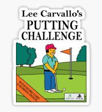 Lee Carvano's Putting Challenge  Sticker