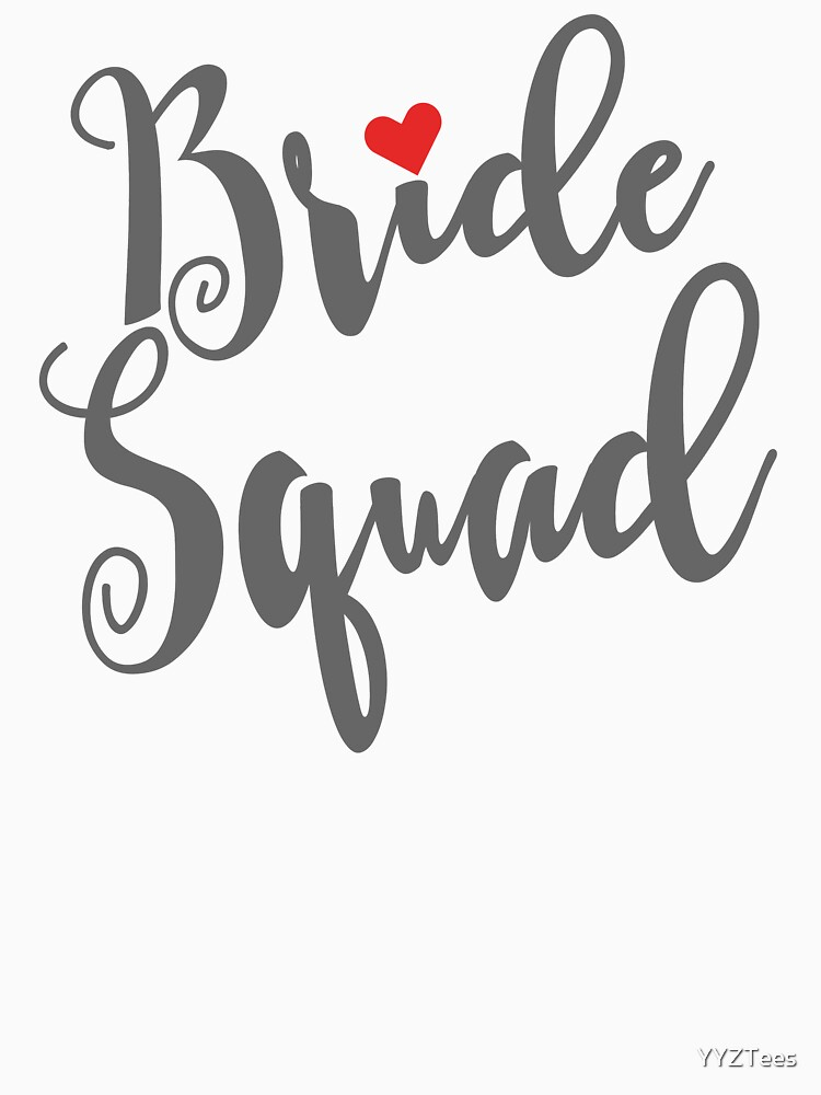 Bride Squad Bachelorette Party Wedding Red Heart by YYZTees