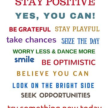 STAY POSITIVE by IdeasForArtists