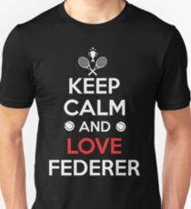 Keep Calm and Love Federer T-Shirt
