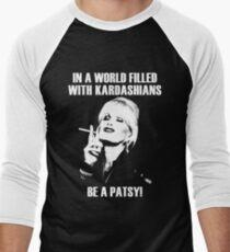be a patsy T-Shirt