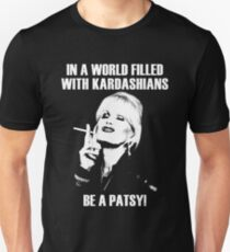 be a patsy T-Shirt