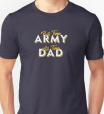 Army Military Dad Gift T-Shirt