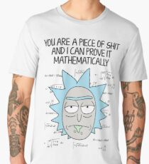Rick & Morty  You're a piece of shit  Men's Premium T-Shirt