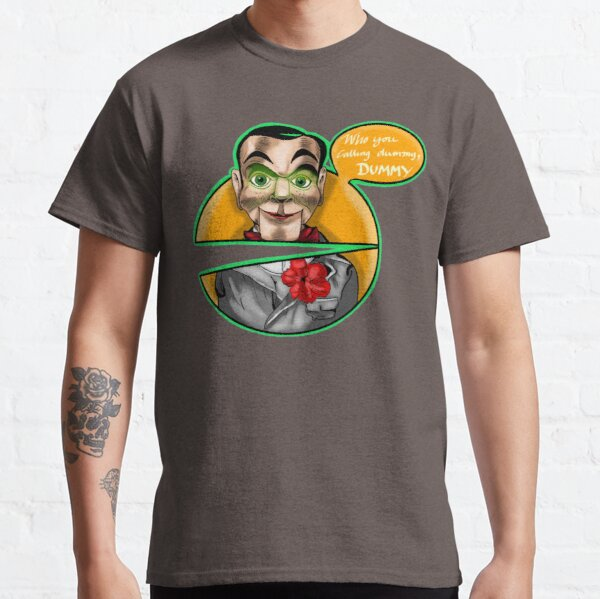 Who you calling dummy, dummy Classic T-Shirt