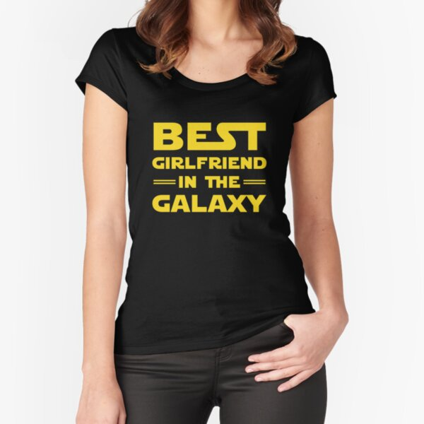 Best Girlfriend in the Galaxy Fitted Scoop T-Shirt