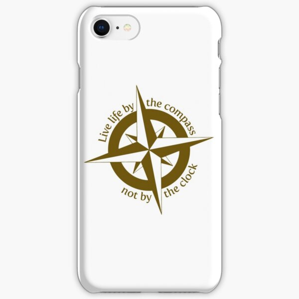 Live by the compass, not the clock iPhone Snap Case