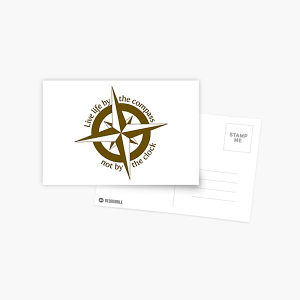 Live by the compass, not the clock Postcard