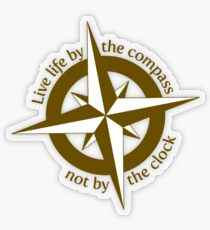Live by the compass, not the clock Transparent Sticker