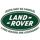 Land Rovers are Legendary by JustBritish