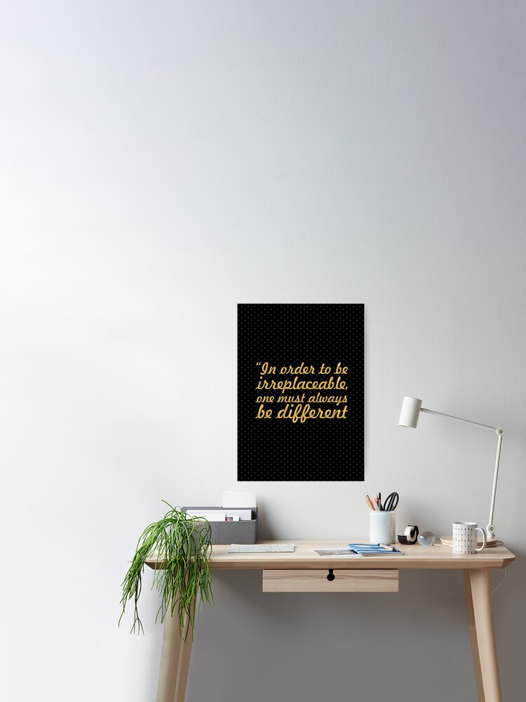 In Order To Be Coco Chanel Inspirational Quote Poster By Powerofwordss Redbubble