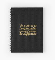 """In order to be... """"Coco Chanel"""" Inspirational Quote Spiral Notebook"""