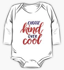 Choose kind over cool Kids Clothes