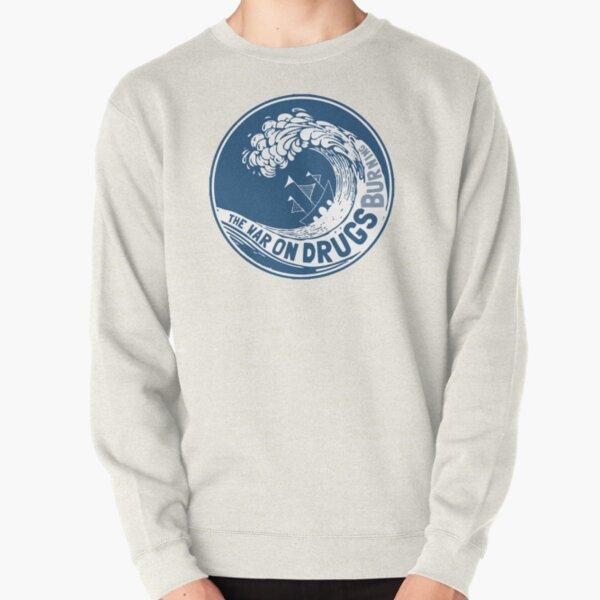 The War On Drugs Pullover Sweatshirt