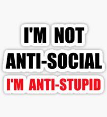 Anti Stupid Sticker