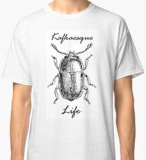 """""""Kafkaesque life"""" # 1 Classic T-Shirt"""