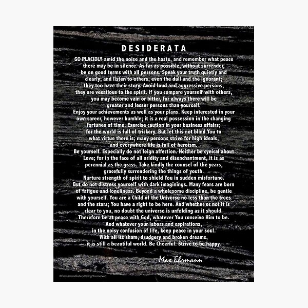 Desiderata Poem silver etched on Black Marble Photographic Print