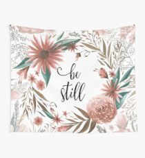 Be Still Wall Tapestry