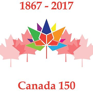 Canada 150 (1867- 2017) by BLectro