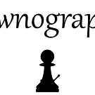 Pawnography by Dean Harkness