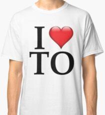 I Love TO (Toronto/Black) Classic T-Shirt