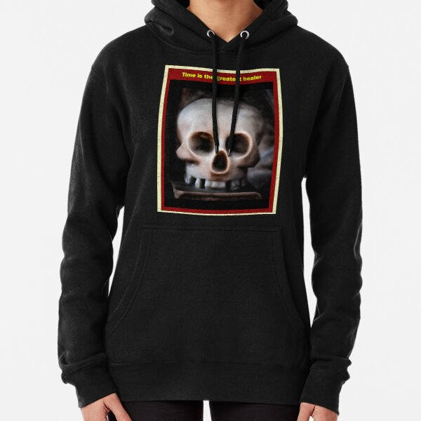 Time is the greatest healer Pullover Hoodie