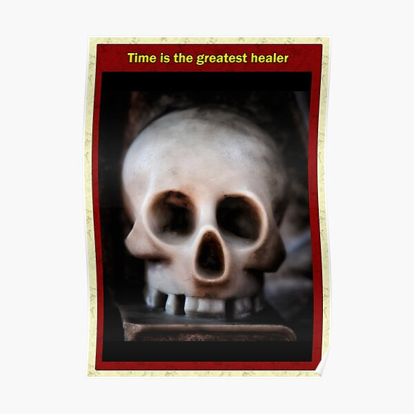 Time is the greatest healer Poster