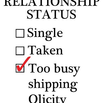 Relationship Status - Too Busy Shipping Olicity by A-Starry-Night