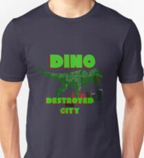 dino destroyed the city T-Shirt