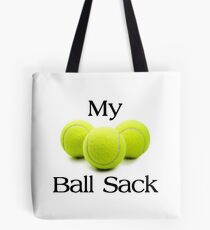 TENNIS PLAYER GIFTS - My Ball Sack Tote Bag