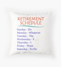 Retirement Gifts for Men and Women Retirement Schedule Throw Pillow