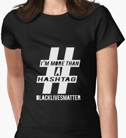 More Than a Hashtag T-Shirt