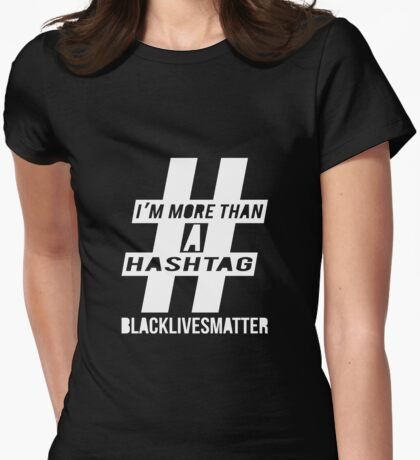 More Than a Hashtag T-Shirt
