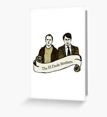 Peep Show - The El Dude Brothers Greeting Card
