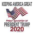 Proud Supporter of President Trump 2020 by IconicTee
