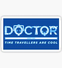 Time Travellers are Cool Sticker