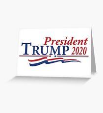 President Trump 2020 Greeting Card