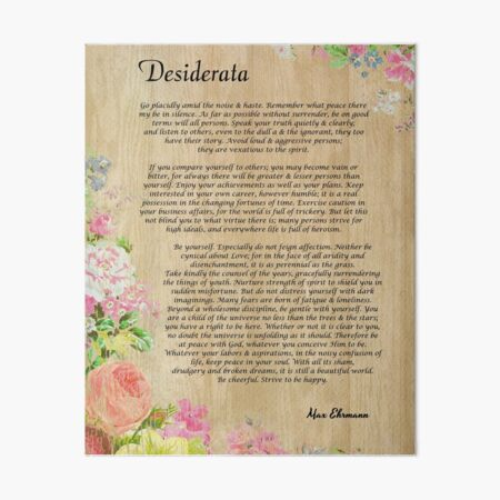 Desiderata Poem on Wood Plank with Floral Accent Art Board Print