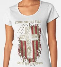 Stand for the flag. Kneel for the cross. Women's Premium T-Shirt