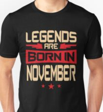 11 Legends Are Born In November Unisex T-Shirt
