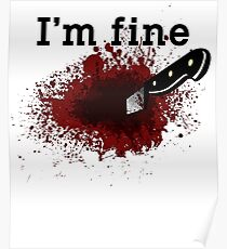 I'm Fine Bloody Wound Poster
