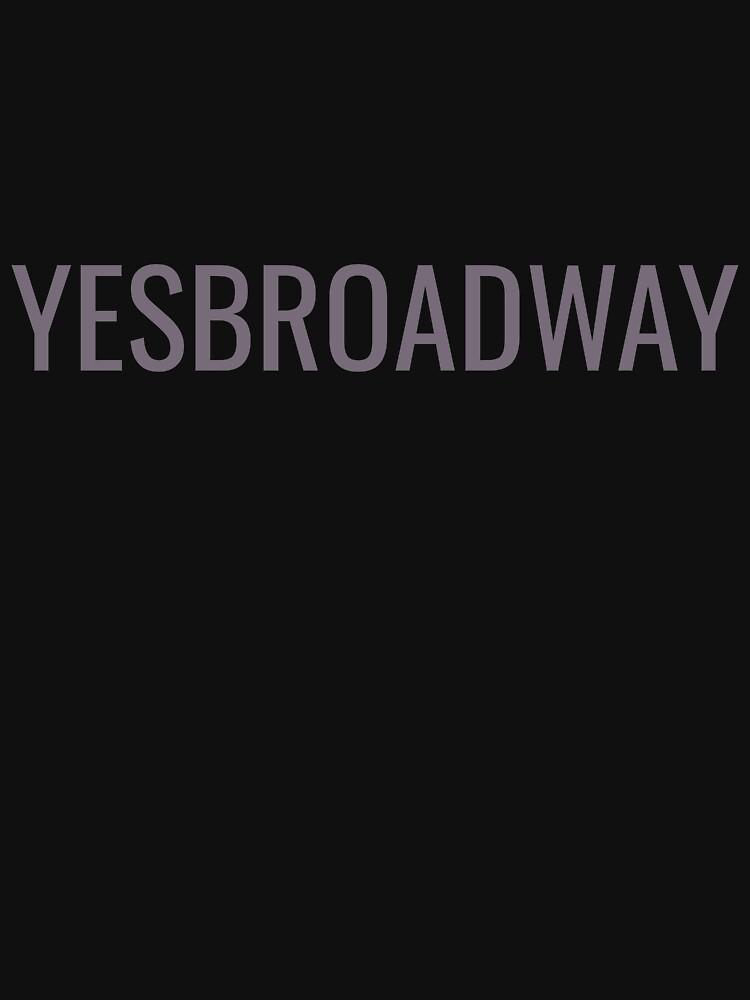 YesBroadway by yesbroadway
