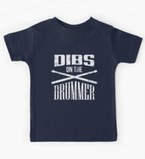 Dibs on the Drummer Kids Tee