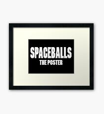spaceballs branded all items Framed Print