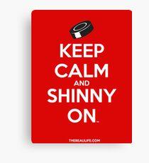 Keep Calm and Shinny On Canvas Print