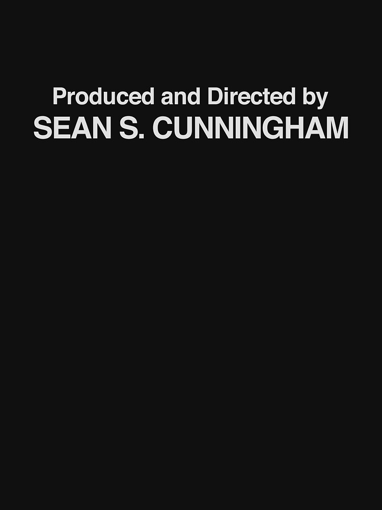 Friday the 13th | Produced and Directed by Sean S. Cunningham by directees