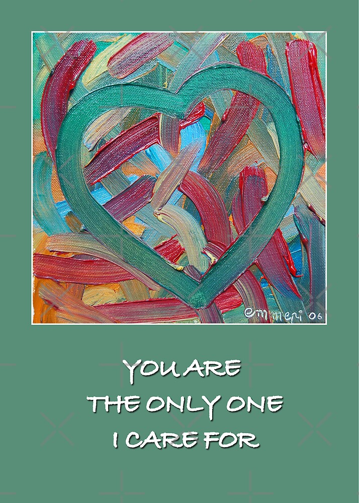 You are the only one... by monica palermo