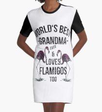 Grandma Quotes > World's Best Grandma & Loves Flamingos > Best Grandma Ever T-Shirt Kleid